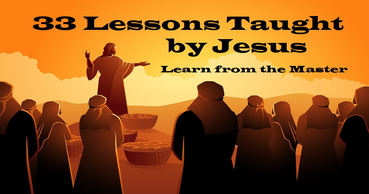 33 Lessons from Jesus